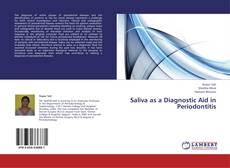 Bookcover of Saliva as a Diagnostic Aid in Periodontitis