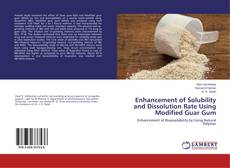 Bookcover of Enhancement of Solubility and Dissolution Rate Using Modified Guar Gum