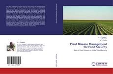 Bookcover of Plant Disease Management for Food Security