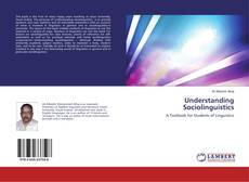 Bookcover of Understanding Sociolinguistics