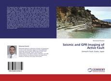 Seismic and GPR Imaging of Active Fault kitap kapağı