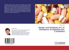 Design and Synthesis of 1,4-Diazepines as Selective Cox-II Inhibitors kitap kapağı