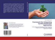 Bookcover of Framework for Integrating Conflict Resolution Approaches