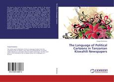 Couverture de The Language of Political Cartoons in Tanzanian Kiswahili Newspapers