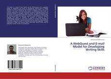 Borítókép a  A WebQuest and E-mail Model for Developing Writing Skills - hoz