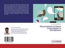 Measurements of Power Consumption in Smartphones kitap kapağı