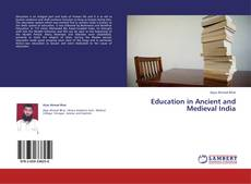 Bookcover of Education in Ancient and Medieval India