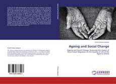 Bookcover of Ageing and Social Change