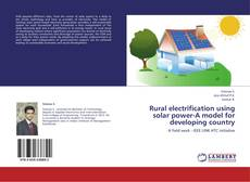 Portada del libro de Rural electrification using solar power-A model for developing country