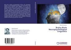 Buchcover von Brainy Brain Neuropsychological Linguistics