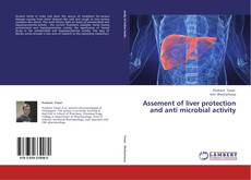 Copertina di Assement of liver protection and anti microbial activity