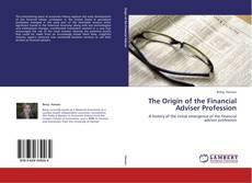 Couverture de The Origin of the Financial Adviser Profession