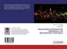 Bookcover of Generalized architecture for Modulation and Demodulation Techniques