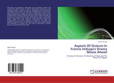 Bookcover of Aspects Of Orature In Francis Imbuga's Drama Moses Atwoli