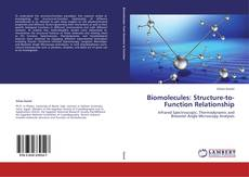 Bookcover of Biomolecules: Structure-to-Function Relationship