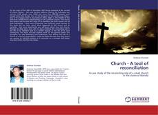 Bookcover of Church - A tool of reconciliation
