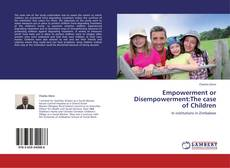 Copertina di Empowerment or Disempowerment:The case of Children