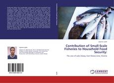 Обложка Contribution of Small-Scale Fisheries to Household Food Security: