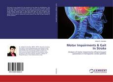 Bookcover of Motor Impairments & Gait In Stroke