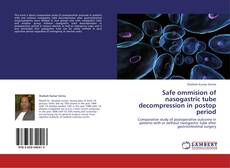 Обложка Safe ommision of nasogastric  tube decompression in postop period