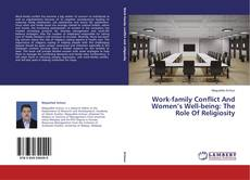 Couverture de Work-family Conflict And Women's Well-being: The Role Of Religiosity