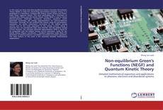 Bookcover of Non-equilibrium Green's Functions (NEGF) and Quantum Kinetic Theory