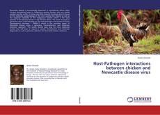 Portada del libro de Host-Pathogen interactions between chicken and Newcastle disease virus