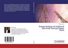 Portada del libro de Exergy Analysis of A Natural Gas Fired Thermal Power Plant