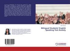 Bookcover of Bilingual Students' English Speaking Test Anxiety