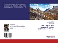 Bookcover of Land Degradation Assessment Using Geospatial Technique