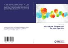 Microwave Sintering of Ferrous Systems的封面