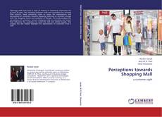 Bookcover of Perceptions towards Shopping Mall