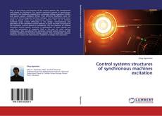 Bookcover of Control systems structures of synchronous machines excitation