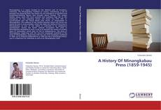 Capa do livro de A History Of Minangkabau Press (1859-1945)