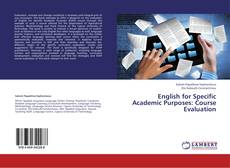 Bookcover of English for Specific Academic Purposes: Course Evaluation