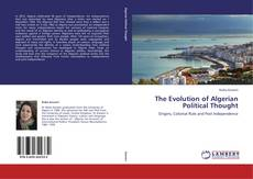 Couverture de The Evolution of Algerian Political Thought