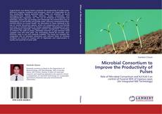 Bookcover of Microbial Consortium to Improve the Productivity of Pulses