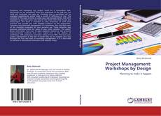 Bookcover of Project Management:  Workshops by Design