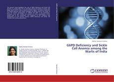Bookcover of G6PD Deficiency and Sickle Cell Anemia among the Warlis of India