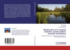 Bookcover of Biodiversity of a tropical reservoir, south-eastern lowveld, Zimbabwe