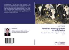 Bookcover of Fenceline feeding system for dairy cows