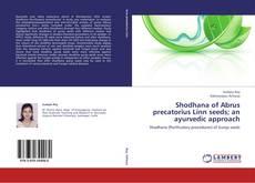 Capa do livro de Shodhana of Abrus precatorius Linn seeds; an ayurvedic approach