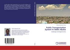 Bookcover of Public Transportation System In Addis Ababa