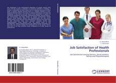 Bookcover of Job Satisfaction of Health Professionals