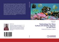 Bookcover of Technology For Mass Culture Of Artemia Species In Salt Pans