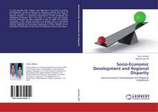 Buchcover von Socio-Economic Development and  Regional Disparity