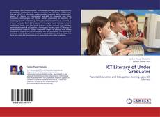 Bookcover of ICT Literacy of Under Graduates