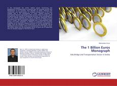 The 1 Billion Euros Monograph kitap kapağı