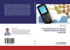 Couverture de An Architecture for Secure Mobile Payment System using PKI
