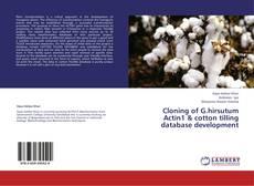 Cloning of G.hirsutum Actin1 & cotton tilling database development kitap kapağı